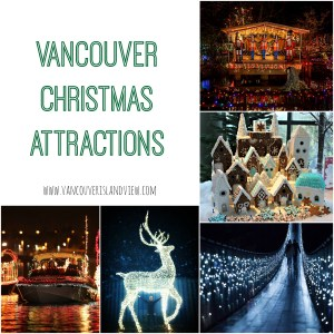 Vancouver Christmas Attractions
