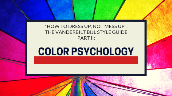 Vanderbilt Bijl Style Guide part II: Color Psychology