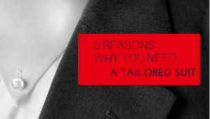 5 reasons why you need a tailored suit vanderbilt bijl