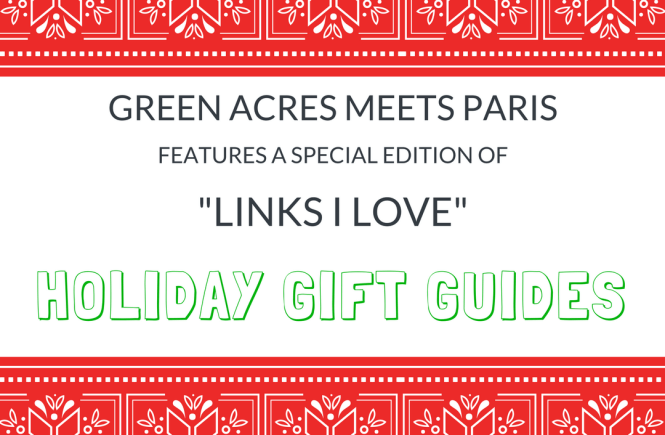 Links I Love Holiday Gift Guides