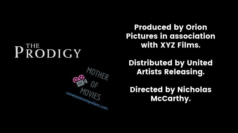 The Prodigy movie. Distributed by United Artists Releasing. Directed by Nicholas McCarthy.