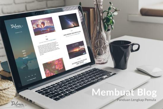 Membuat Blog: Panduan Lengkap Pemula