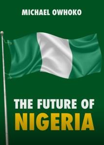 Blueprint for averting Nigeria's breakup revealed in new book