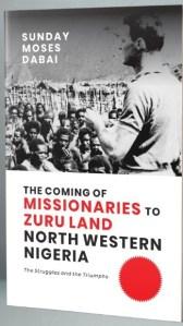Acts of pioneer missionaries in Zuru land