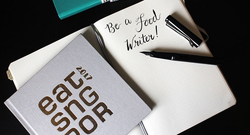 Be a Food Writer