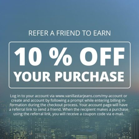 Vanilla Star Jeans coupon refer friend