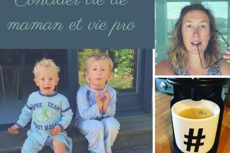Concilier vie de maman et vie pro