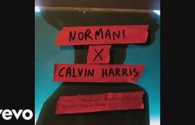 MP3: Normani x Calvin Harris feat. Wizkid - Slow Down/Checklist (@NormaniKordei @CalvinHarris @WizkidAyo)