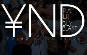 Y.N.D. (Young N---a Deaux) single by P.A. Lit & BiLy Blast