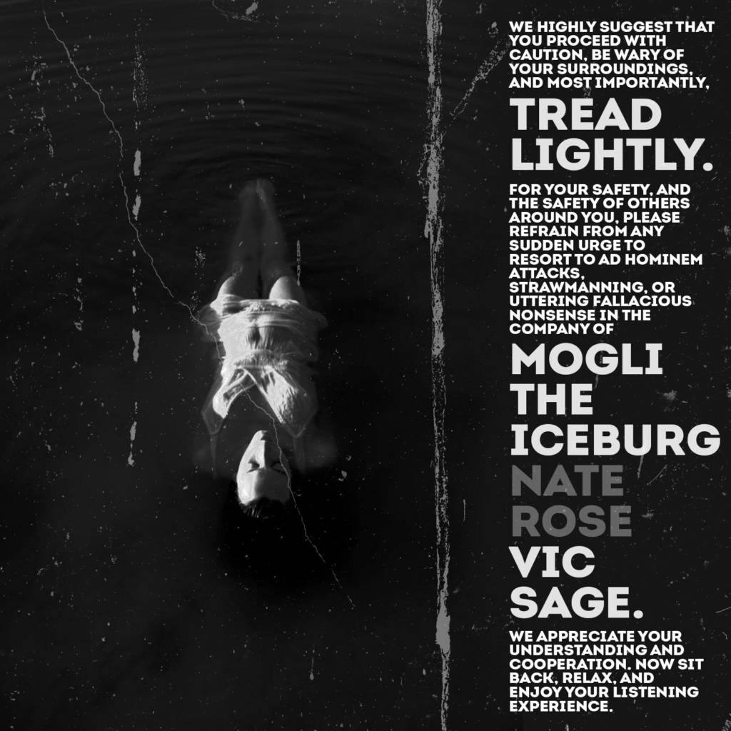 MP3: Mogil The Iceburg - Tread Lightly