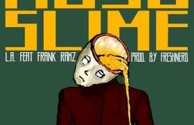 Mojo Slime single by L.A. & Frank Ramz