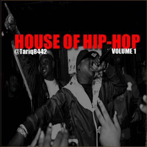 ABB Mixtapes (@Tariq8442) » House Of Hip Hop, Vol. 1 (via @OnlyOneBlaze) [Mixtape]