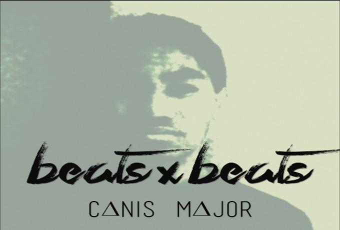 Canis Major (@CanisMajor01) » Beats x Beats [Beat Tape]