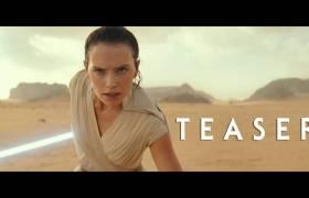 Teaser Trailer For 'Star Wars, Episode IX: The Rise Of Skywalker' Movie