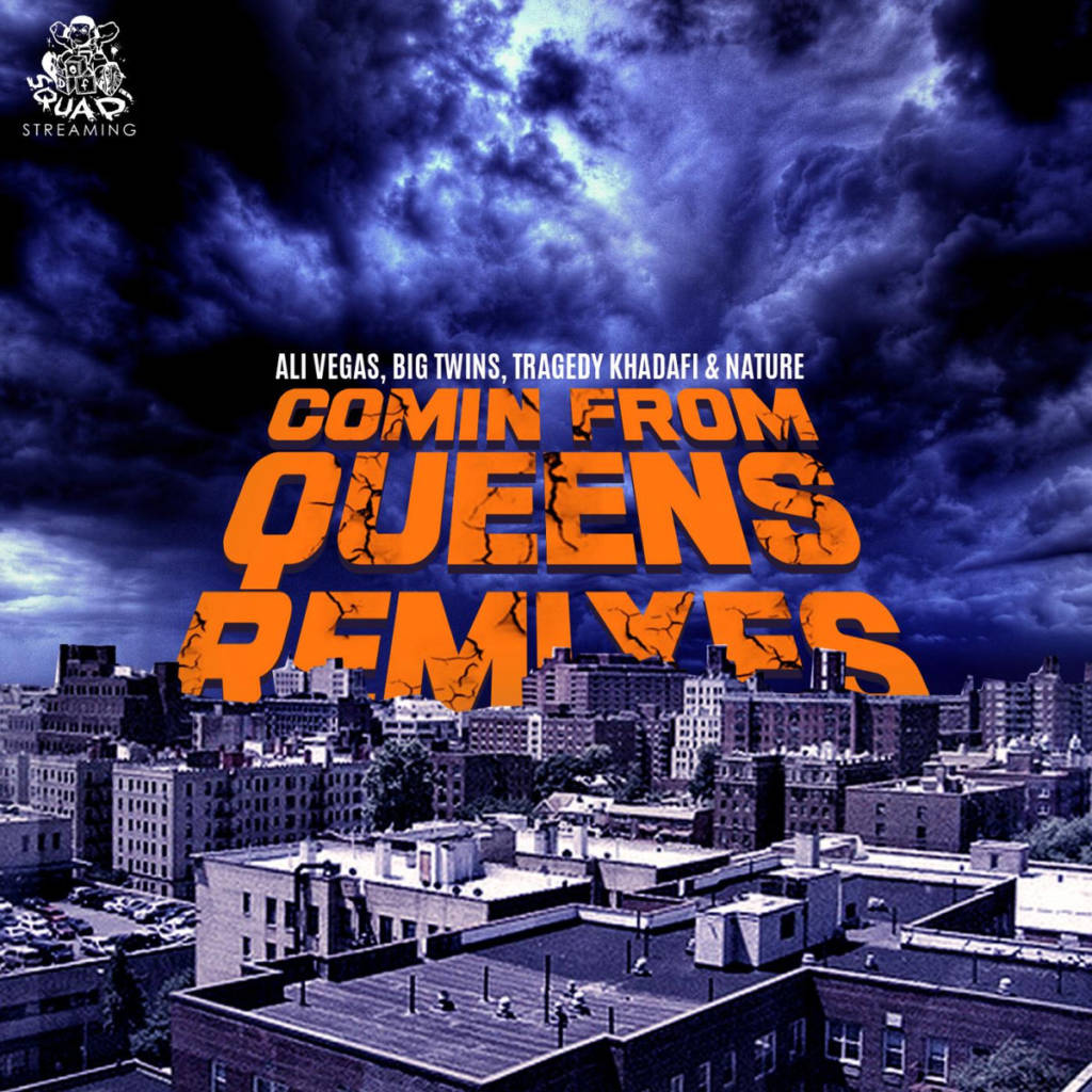 MP3: Ali Vegas feat. Big Twins, Tragedy Khadafi, & Nature - Comin' From Queens Remixes [Prod. By Boogeyman & DJ Supa Dave]
