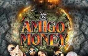 Amigo Money (@Supreme336, @TheRealSung, & @ArTheReal) » #AmigoMoney 2 (Hosted By @DJLazyK & @MaxBiggavelli) [Mixtape]