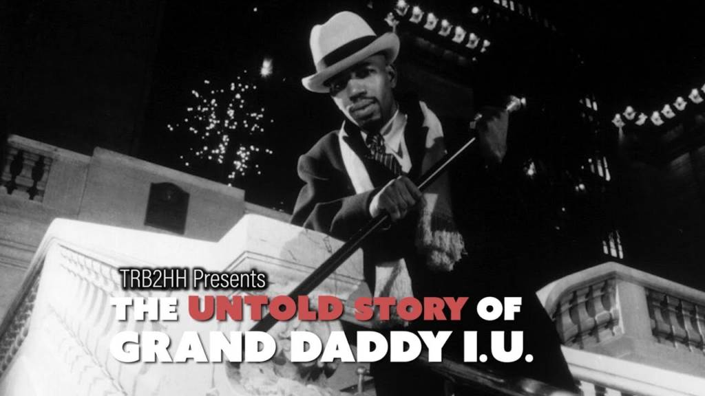 TRB2HH Presents The Untold Story Of Grand Daddy I.U. [Full Documentary] | @IndustryMuscle