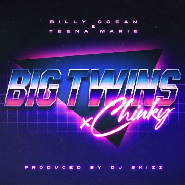 MP3: Big Twins x Chinky - Billy Ocean & Teena Marie [Prod. DJ Skizz]