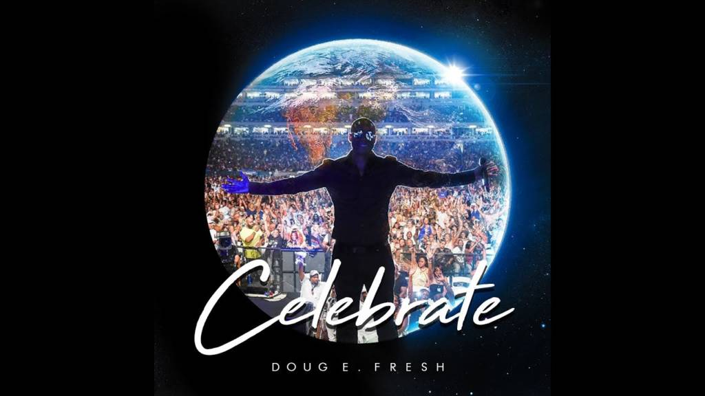 Video: Doug E. Fresh feat. Avery Lynch - Celebrate [Prod. & Dir. By Q. Worthy]