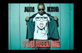 You Need Me track by Jori King