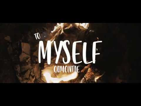 Video: Qumontae - To Myself (@QumontaeLaFlare)