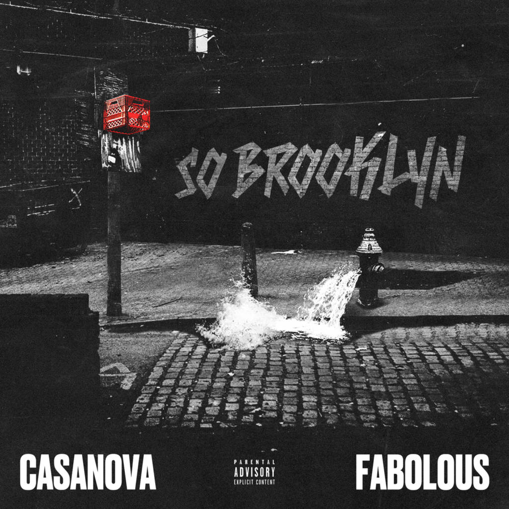 Casanova & Fabolous Are 'So Brooklyn' On This New Track