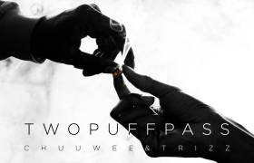 Stream Chuuwee (@Chuuw33) & @Tr1zz' New Collabo EP 'Two Puff Pass'