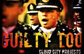 MP3: Cloud City Projects (@CCPFam) - Guilty Too