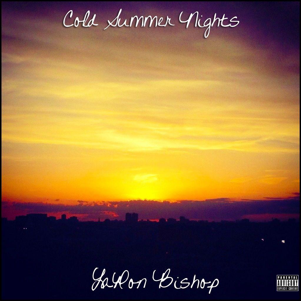 @LaronBishop » Cold Summer Nights (via @Revo_Media) [Mixtape]