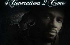 @Dainjamental » 4 Generations 2 Come (via @Chambermusik) [Album]
