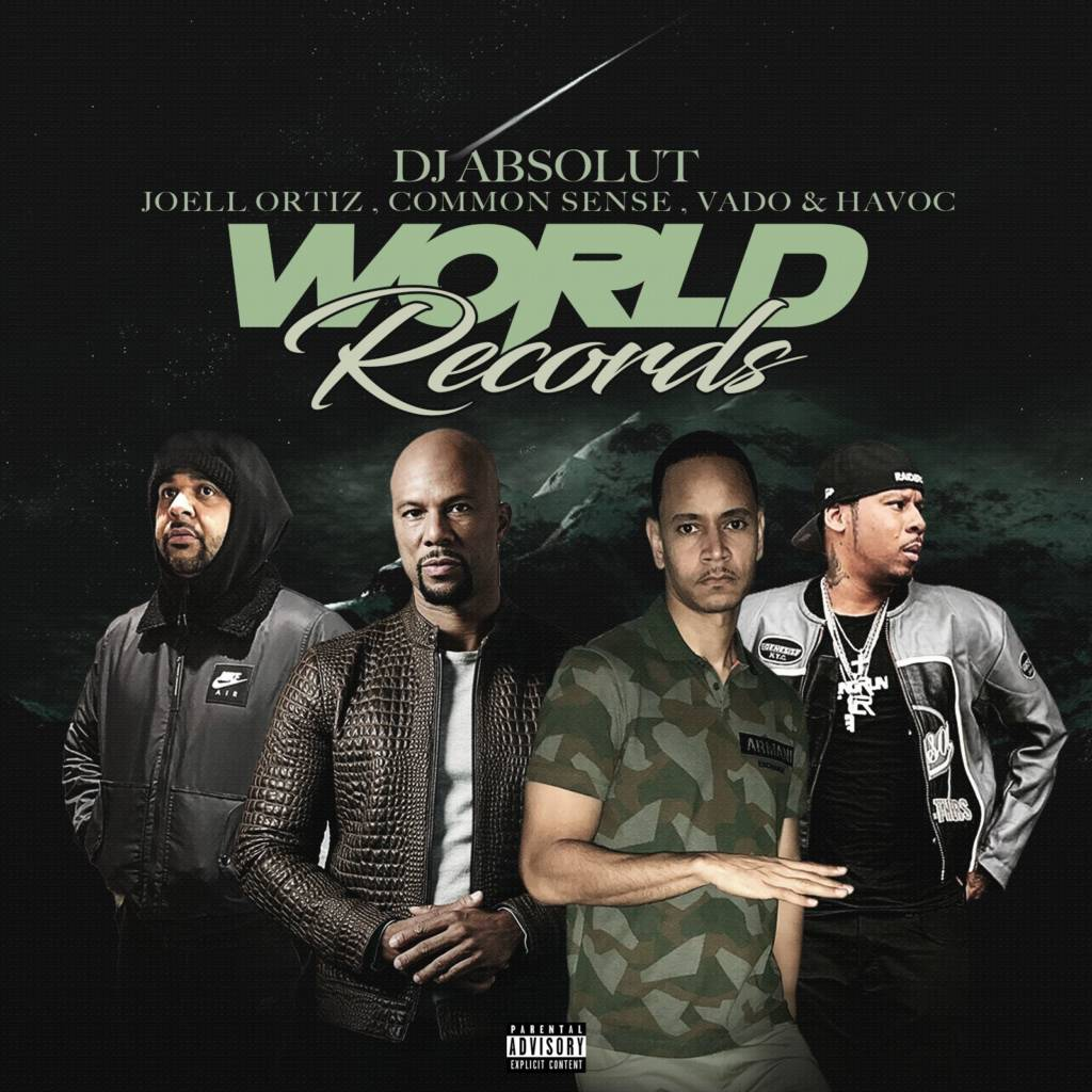 MP3: DJ Absolut feat. Common, Joell Ortiz, Vado, & Havoc - World Records