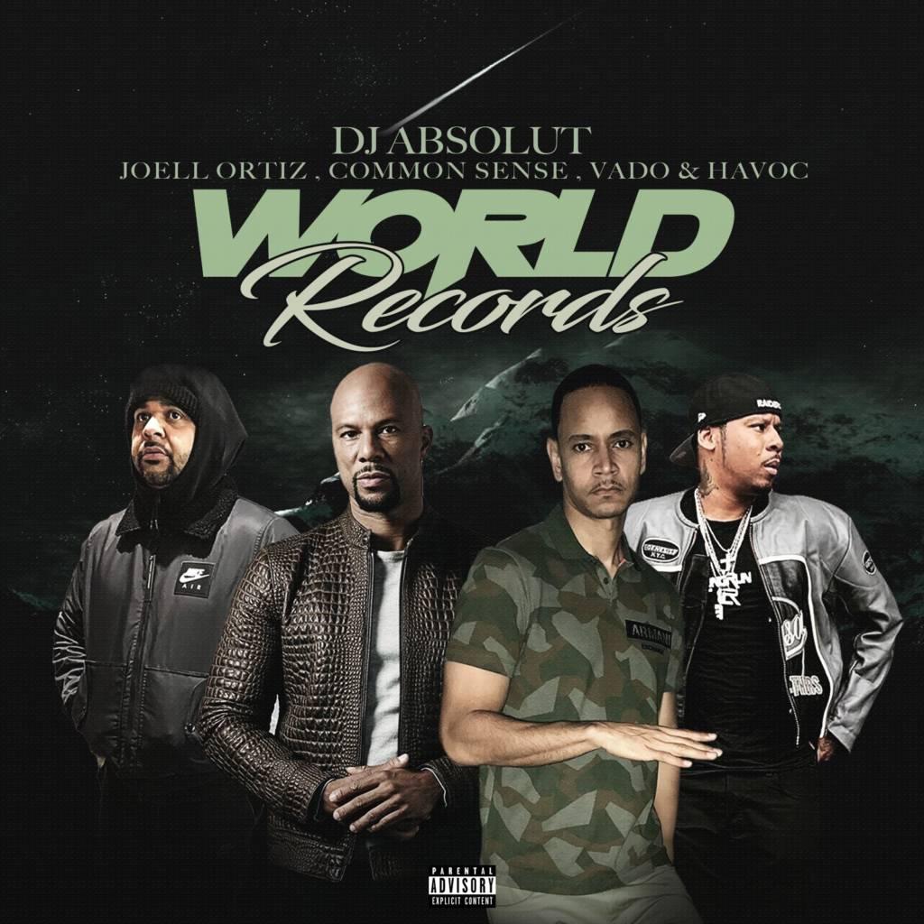MP3: DJ Absolut feat. Common, Joell Ortiz, Vado, & Havoc - World Records