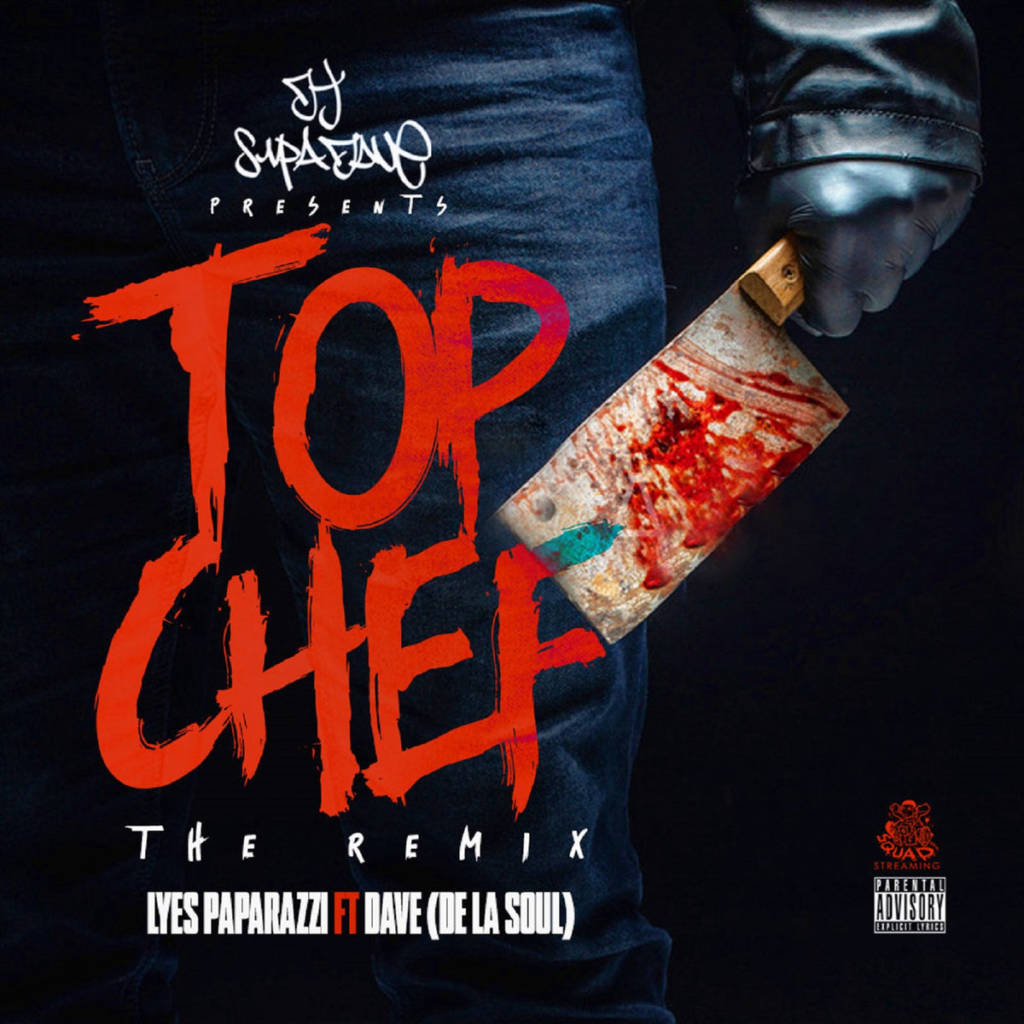 MP3: DJ Supa Dave feat. Lyes Papparazzi & De La Soul - Top Chef Remix