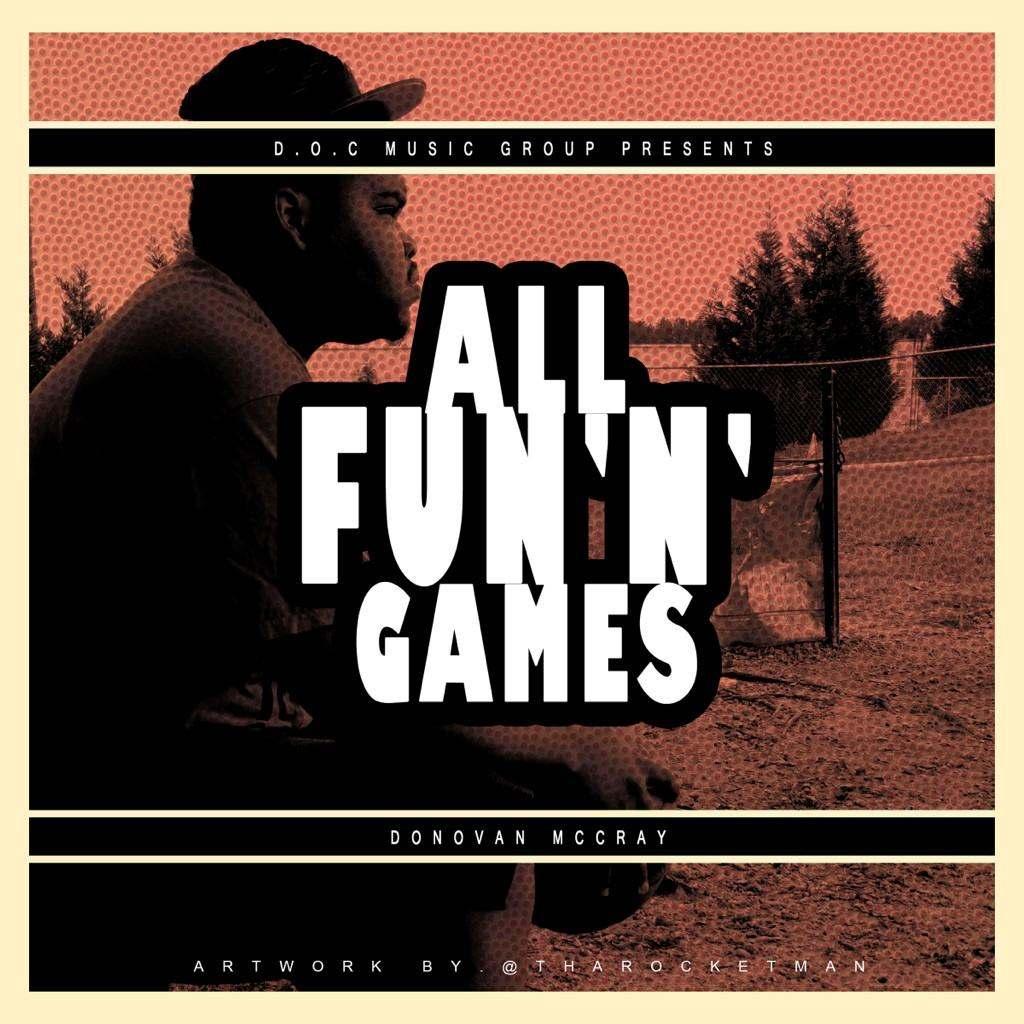 @DonovanMcCray » #AllFunNGames [Mixtape]