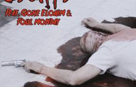 MP3: Dos Beats feat. Gore Elohim & Foul Monday - Blow Your Brains Out