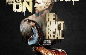 #MP3: Drag-On feat. Maino - He Ain't Real (@IAmDrag_On @MainoHustleHard @CrazeProduction)