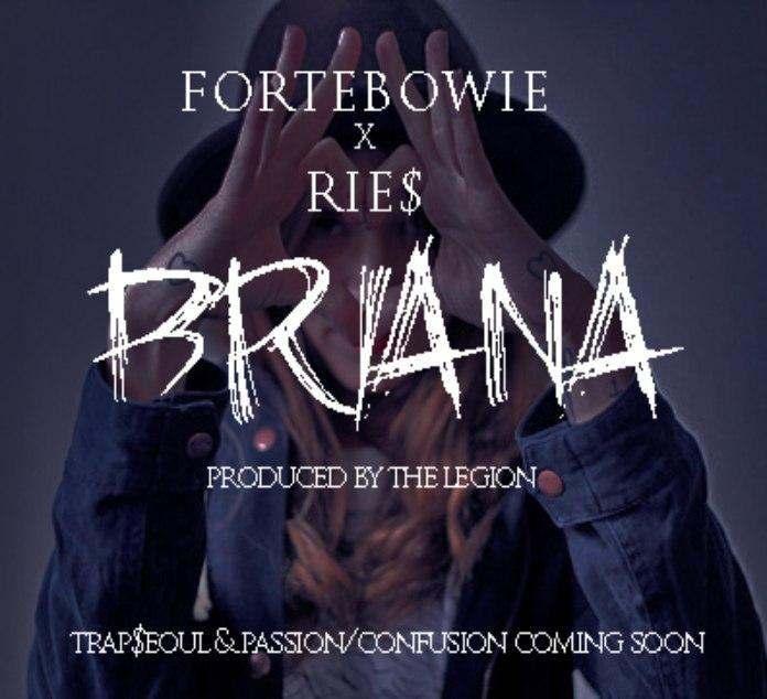 @ThankYouRiez (feat. @ForteBowie) » #Briana (Prod. By @TheLegionMusic) [MP3]
