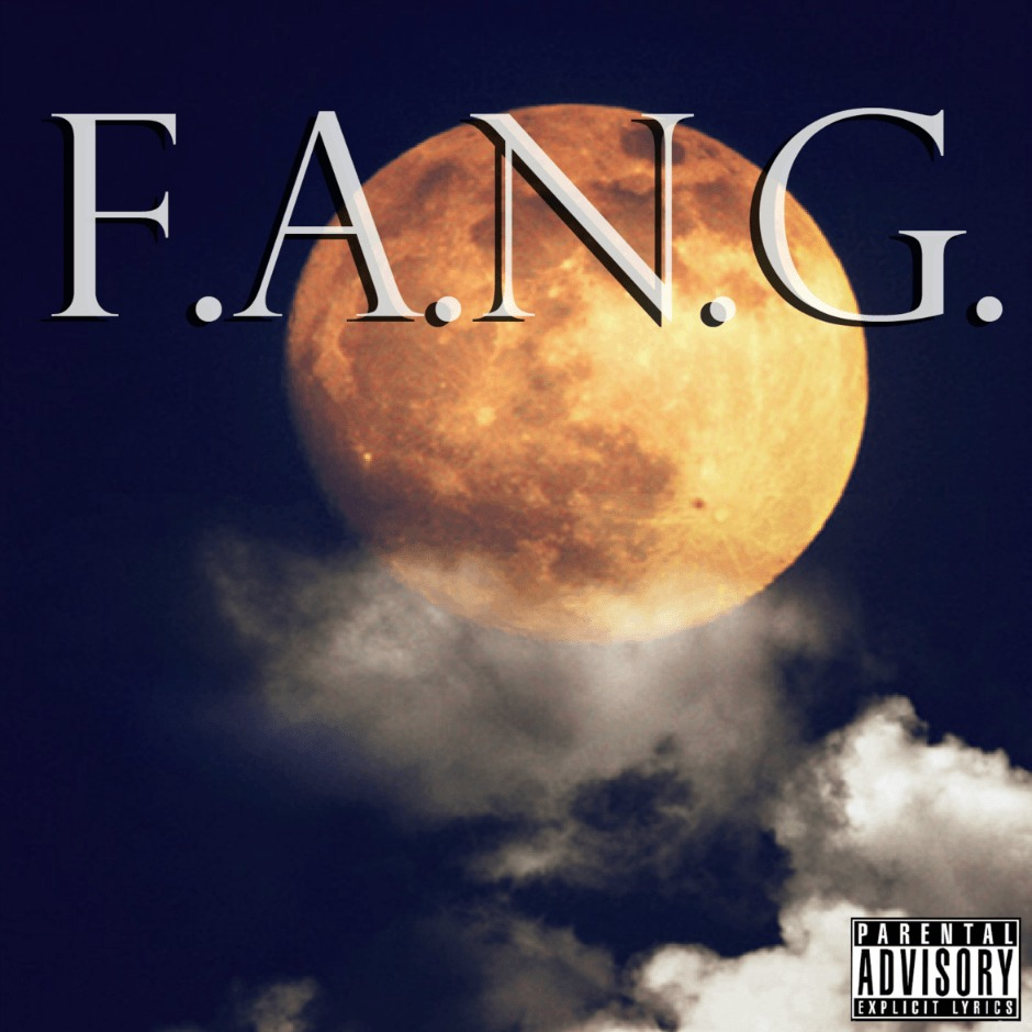 Editorial: @VannDigital Reviews 'F.A.N.G. Chapter 2' By F.A.N.G. Gang
