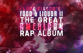 Food & Liquor 2: The Great American Rap Album - Cover Artwork