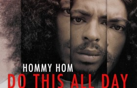 Do This All Day mixtape by Hommy Hom