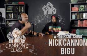 Nick Cannon's #CannonsClass Asks 'What Is Snitching?'