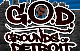 Lord Jessiah (@Black7Pro) » G.O.D.: Grounds Of Detroit [Album]