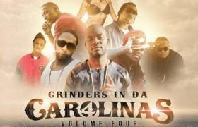 Mixtape: Grinders In Da Carolinas, Vol. 4 [@NCToSCConnect @GrindersUpNext @VannDigital]