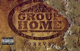 Group Home (@TheRealLilDap) - Forever [Album Stream]