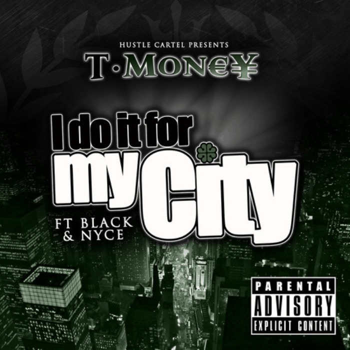 @TMoney_HC (feat. BLACK & @514MrUptown) » Do It For My City [MP3]