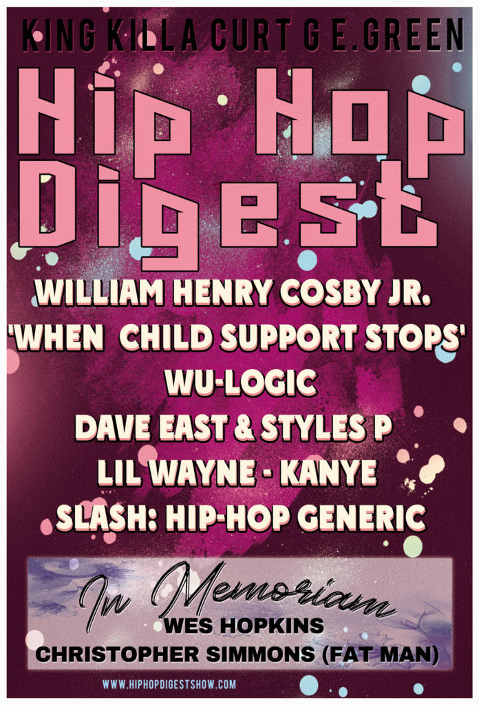 This Week's Episode Of The Hip-Hop Digest Show Goes 'From The New To The Old' (@HipHopDigest)