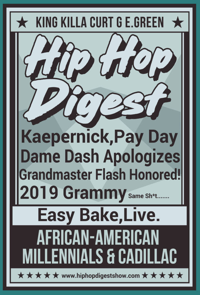 The Hip-Hop Digest Show - Got'eeem!