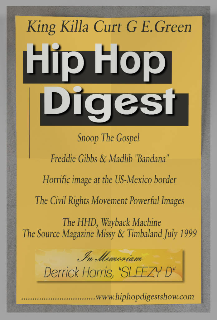 The Hip-Hop Digest Show - Picture Me This…
