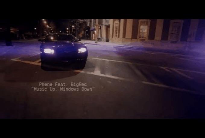 @Phene (feat. @BigRecZilla) » Music Up, Windows Down [Dir. By @KD_Gray]