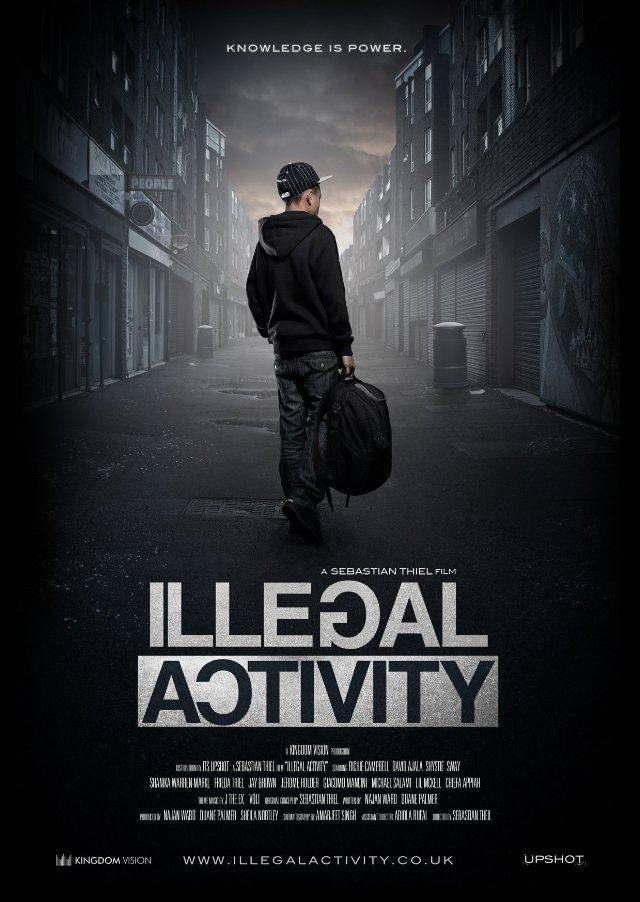 Illegal Activity » Short Film [Starring @SwayUK & @IAmShystie]